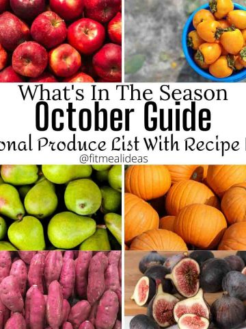 apple, persimmon, pear, pumpkin, sweet potato, and figs images with the text whats in the season. October guide. seasonal produce list with recipe ideas.